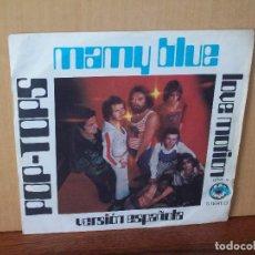 Discos de vinilo: POP TOPS - MAMY BLUE - LOVE MOTION - SINGLE . Lote 120718363