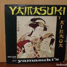Discos de vinilo: YAMASUKI Y AIEAOA - SINGLE . Lote 120719647