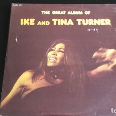 Discos de vinilo: LP IKE AND TINA TURNER: THE GREAT ALBUM OF. DOBLE DISCO. Lote 120722795
