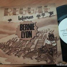Discos de vinilo: BERNIE LYON REGGAE (INFIERNO / PESCADO BLANCO) SINGLE ESPAÑA 1980 PROMO (EPI10). Lote 120766319