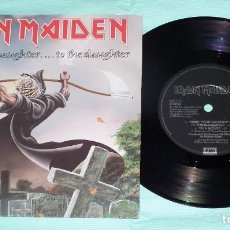 Discos de vinilo: SINGLE 7´´ IRON MAIDEN - BRING YOUR DAUGHTER ...TO THE SLAUGHTER . Lote 120781559