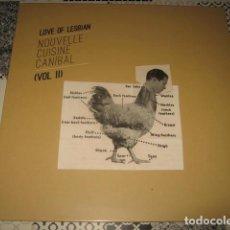 Discos de vinilo: EP LOVE OF LESBIAN NOUVELLE CUISINE CANIBAL II 10 PULGADAS PRECINTADO AÑO 2017. Lote 120799515