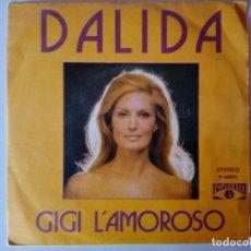 Discos de vinilo: SINGLE: DALIDA . GIGI L´AMOROSO. 1974. Lote 120835503