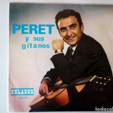 Discos de vinilo: SINGLE: PERET Y SUS GITANOS 1968. Lote 120836451