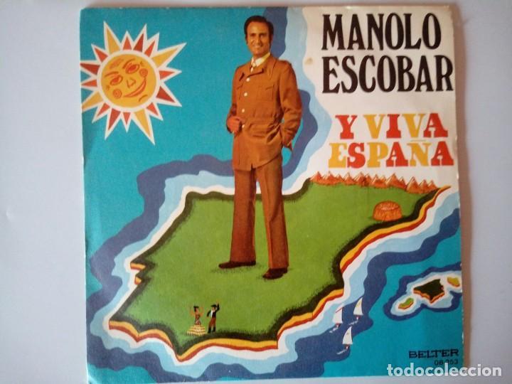 SINGLE: MANOLO ESCOBAR. Y VIVA ESPAÑA 1973 (Música - Discos - Singles Vinilo - Solistas Españoles de los 70 a la actualidad)