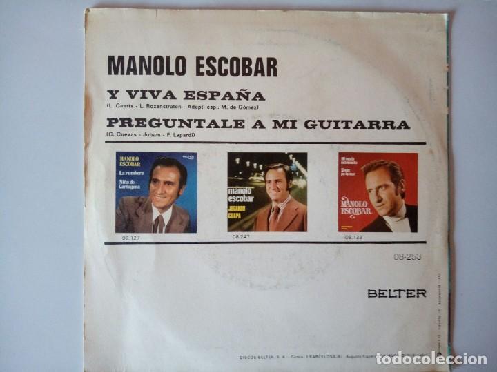 Discos de vinilo: SINGLE: MANOLO ESCOBAR. Y VIVA ESPAÑA 1973 - Foto 2 - 120838703