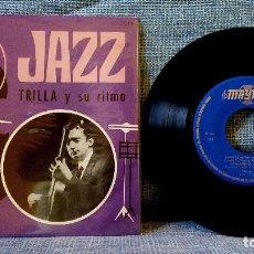 Discos de vinilo: TRILLA Y SU RITMO - JAZZ EP 1966 GUITARRA SWING RAREZA DEL JAZZ ESPAÑOL SOLO DISTRIBUIDO A RADIOS EX. Lote 120838719