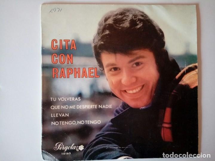SINGLE: RAPHAEL. CITA CON RAPHAEL. 1969 (Música - Discos - Singles Vinilo - Solistas Españoles de los 70 a la actualidad)