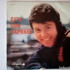 Discos de vinilo: SINGLE: RAPHAEL. CITA CON RAPHAEL. 1969. Lote 120839151