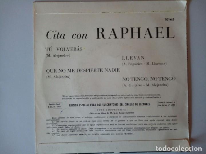 Discos de vinilo: SINGLE: RAPHAEL. CITA CON RAPHAEL. 1969 - Foto 2 - 120839151
