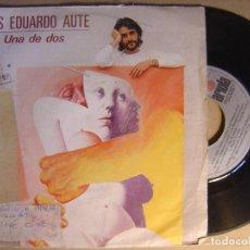 Discos de vinilo: LUIS EDUARDO AUTE - UNA DE DOS + CINE CINE - SINGLE ARIOLA - 1984. Lote 120843307