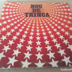 Discos de vinilo: LA TRINCA. NOU DE TRINCA - ARIOLA 1981. CARPETA ABIERTA CON LETRAS.. Lote 120843595