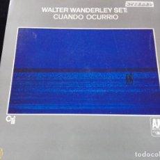 Discos de vinilo: WALTER WANDERLEY SET – CUANDO OCURRIÓ LP 1968.EDICION ESPAÑOLA.DOBLE PORTADA. Lote 120850107