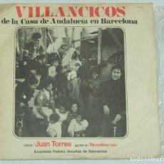 Discos de vinilo: JUAN TORRES (GUITARRA: REMOLINO HIJO) - VILLANCICOS DE LA CASA DE ANDALUCIA EN BARCELONA. Lote 120891231