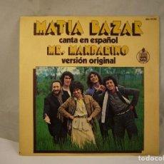 Discos de vinilo: MATIA BAZAR CANTA EN ESPAÑOL - MR. MANDARINO - SINGLE HISPAVOX . Lote 120898495