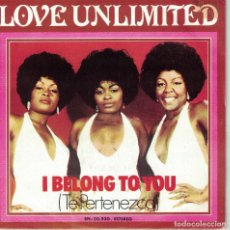 Discos de vinilo: LOVE UNLIMITED - I BELONG TO YOU / AND ONLY YOU (SINGLE ESPAÑOL, 20TH CENTURY RECORDS 1974). Lote 120903579