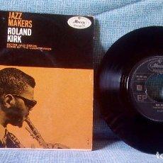 Discos de vinilo: ROLAND KIRK - REEDS AND DEEDS + 1 - SINGLE DE VINILO RARA EDICIÓN HOLANDESA DE 1963 JAZZ. Lote 120952063