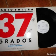 Discos de vinilo: RADIO FUTURA 37 GRADOS MAXI SINGLE VINILO PROMO 1987 SANTIAGO AUSERON MISMO TEMA. Lote 120957247