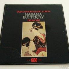 Discos de vinilo: PÁGINAS INMORTALES DE LA ÓPERA - MADAMA BUTTERFLY (SELECCIÓN). Lote 120980854