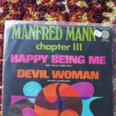 Discos de vinilo: SINGLE MANFRED MANN CHAPTER III- HAPPY BEING ME, DEVIL WOMAN.. Lote 121002848