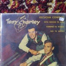 Discos de vinilo: SINGLE TONY AND CHARLEY- ESCUCHA COWBOY, 1962.. Lote 121006079