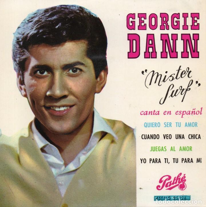 GEORGIE DANN CANTA EN ESPAÑOL, EP, QUIERO SER TU AMOR + 3, AÑO 1964 (Música - Discos de Vinilo - EPs - Canción Francesa e Italiana)
