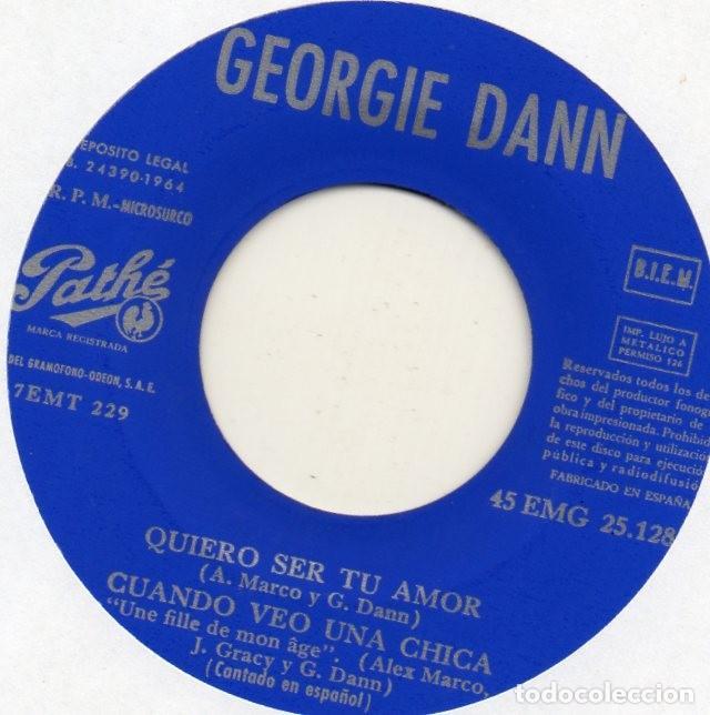 Discos de vinilo: GEORGIE DANN canta en Español, EP, QUIERO SER TU AMOR + 3, AÑO 1964 - Foto 3 - 121010047