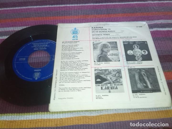 Discos de vinilo: KARINA. EUROVISION 71. EN UN MUNDO NUEVO, QUISIERA TENER. SINGLE HISPAVOX, 1971 - Foto 2 - 121025747