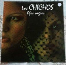 Discos de vinilo: LP LOS CHICHOS, OJOS NEGROS. Lote 121062943