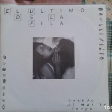 Discos de vinilo: SINGLE EL ULTIMO DE LA FILA. CUANDO EL MAR TE TENGA / SUCEDIÓ EN LA ANTIGUEDAD. PERRO RECORDS 1991. Lote 121071503