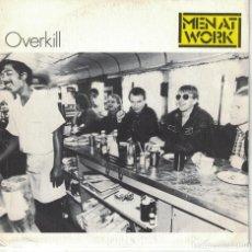 Discos de vinilo: MEN AT WORK - OVERKILL (SINGLE PROMO ESPAÑOL, CBS 1983). Lote 121091643