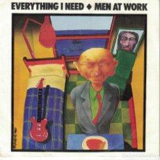 Discos de vinilo: MEN AT WORK - EVERYTHING I NEED (SINGLE PROMO ESPAÑOL, CBS 1985). Lote 121091903