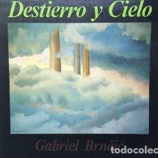 Discos de vinilo: GABRIEL BRNCIC - DESTIERRO Y CIELO - LP - EXPERIMENTAL - 1980 - MUY RARO. Lote 121101851