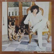 Discos de vinilo: CLAUDIO BAGLIONI: ESPAÑOL E ITALIANO- MINT!! SELLO PROMO DENTRO DE DOBLE CARATULA. Lote 121127379