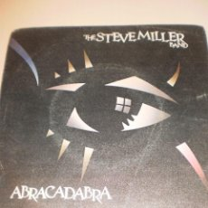 Discos de vinilo: SINGLE THE STEVE MILLER BAND. ABRACADABRA. SAILOR RECORD 1982 SPAIN (PROBADO Y BIEN). Lote 121128111