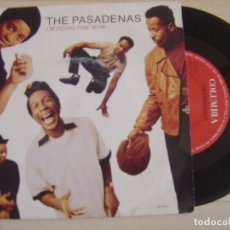 Discos de vinilo: THE PASADENAS - I´M DOING FINE NOW + CRY MY TEARS - SINGLE UK 1991 - COLUMBIA. Lote 121135251