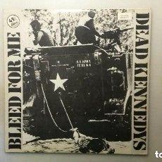 Discos de vinilo: DISCO 45 MAXI DEAD KENNEDYS. BLEED FOR ME. 1982. Lote 121135691