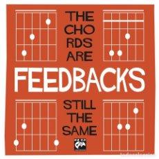 Discos de vinilo: SINGLE EP FEEDBACKS THE CHORDS ARE STILL THE SAME VINILO POWER POP. Lote 121139003
