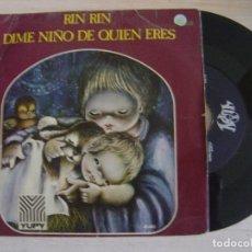 Discos de vinil: ORFEON INFANTIL DE ESPAÑA - RIN RIN + DIME NIÑO DE QUIEN ERES - SINGLE 1972 - YUPY. Lote 121164031