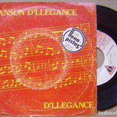 Discos de vinilo: D´LLEGANCE - CHANSON D´LLEGANCE - SINGLE PROMOCIONAL 1982 - VICTORIA. Lote 121164427