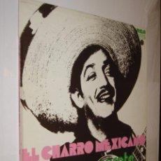 Discos de vinilo: EL CHARRO MEXICANO - JORGE NEGRETE *. Lote 121166327