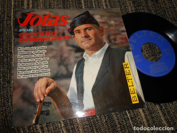 GENARO DOMINGUEZ JOTAS NO IMPORTA SEA EN TERUEL/MAÑA QUE MAJA (..)/+6 EP 7'' 1961 BELTER SPAIN JOTA (Música - Discos de Vinilo - EPs - Country y Folk)