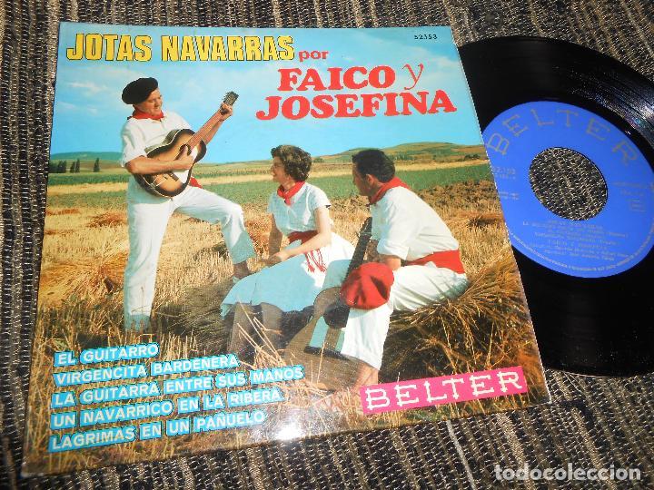 FAICO Y JOSEFINA JOTAS EL GUITARRO/VIRGENCITA BARDENERA/+3 EP 7'' 1967 BELTER SPAIN JOTA NAVARRA (Música - Discos de Vinilo - EPs - Country y Folk)