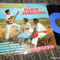 Discos de vinilo: FAICO Y JOSEFINA JOTAS EL GUITARRO/VIRGENCITA BARDENERA/+3 EP 7'' 1967 BELTER SPAIN JOTA NAVARRA. Lote 121185523