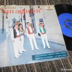 Discos de vinilo: CONJUNTO CANARIO SAN AGUSTIN ISLAS CANARIAS/+3 EP 7'' 1966 COLUMBIA SPAIN CANARIAS FOLK. Lote 121186531