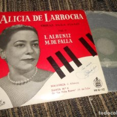Discos de vinilo: ALICIA DE LARROCHA PIANO I.ALBENIZ M.DE FALLA MALLORCA/DANZA Nº2 EP 7'' 1959 HISPAVOX SPAIN. Lote 121188867