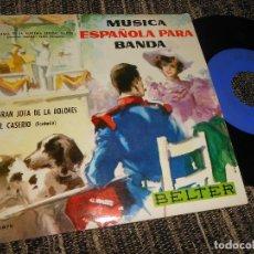 Discos de vinilo: BANDA DE LA ACADEMIA GENERAL MILITAR EL CASERIO/GRAN JOTA DE LOS DOLORES EP 7'' 1961 BELTER SPAIN. Lote 121189295