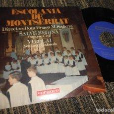 Discos de vinilo: ESCALONIA DE MONTSERRAT SALVE REGINA/VIROLAI 7'' 1967 VERGARA SPAIN CHOIR BOYS. Lote 121190151