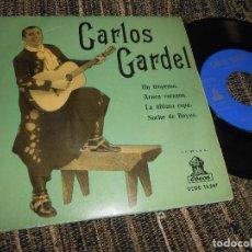 Discos de vinilo: CARLOS GARDEL UN TROPEZON/ARACA CORAZON/LA ULTIMA COPA/NOCHE DE REYES EP 7'' 1958 ODEON SPAIN. Lote 121191271