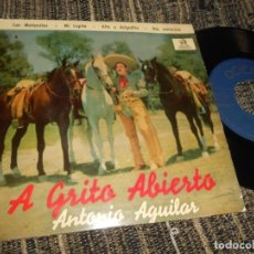 Discos de vinilo: ANTONIO AGUILAR LAS MAÑANITAS/MI LUPITA/ALTA Y DELGADITA/DIA VENTUROSO EP 7'' 1959 ODEON SPAIN. Lote 121191395